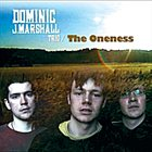 DOMINIC J MARSHALL The Oneness album cover