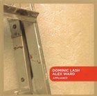 DOMINIC LASH Dominic Lash, Alex Ward : Appliance album cover