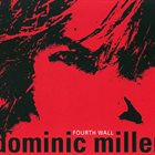 DOMINIC MILLER Fourth Wall album cover