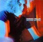 DOMINIC MILLER Second Nature album cover