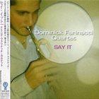 DOMINICK FARINACCI Say It album cover