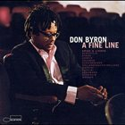 DON BYRON A Fine Line: Arias & Lieder album cover