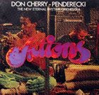 DON CHERRY Actions (with Krzysztof Penderecki) album cover