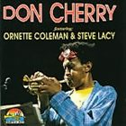 DON CHERRY Don Cherry Featuring Ornette Coleman & Steve Lacy album cover