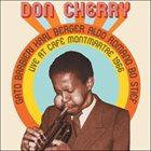 DON CHERRY Live at Café Montmartre 1966 album cover