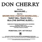 DON CHERRY Malkauns: Slow to Speak Issue album cover