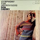 DON CHERRY Symphony For Improvisers album cover
