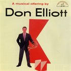 DON ELLIOTT A Musical Offering by Don Elliott album cover