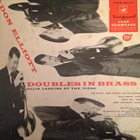 DON ELLIOTT Don Elliott Featuring Ellis Larkins, Piano : Doubles In Brass album cover