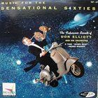 DON ELLIOTT Music for the Sensational Sixties album cover