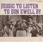 DON EWELL Music To Listen To Don Ewell By album cover