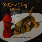 DON EWELL Yellow Dog Blues album cover