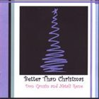DON GRUSIN Better Than Christmas (with Natali Rene) album cover