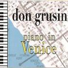 DON GRUSIN Piano In Venice album cover