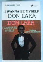 DON LAKA I Wanna Be Myself album cover