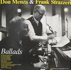 DON MENZA Don Menza & Frank Strazzeri : Ballads album cover
