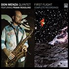 DON MENZA First Flight - Complete Recordings album cover