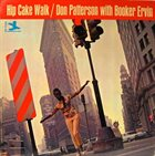 DON PATTERSON Don Patterson With Booker Ervin : Hip Cake Walk album cover