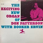 DON PATTERSON Don Patterson With Booker Ervin : The Exciting New Organ Of Don Patterson album cover