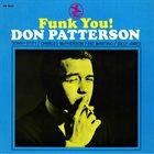 DON PATTERSON Funk You! album cover