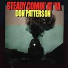 DON PATTERSON Steady Comin' At 'Ya album cover