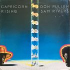 DON PULLEN Don Pullen Featuring Sam Rivers : Capricorn Rising album cover