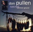 DON PULLEN Sacred Common Ground album cover