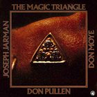 DON PULLEN The Magic Triangle (with Joseph Jarman, Don Moye) album cover