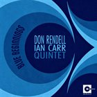 DON RENDELL Don Rendell - Ian Carr Quintet : Blue Beginnings album cover