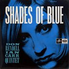 DON RENDELL Shades Of Blue (as Don Rendell-Ian Carr Quintet) album cover