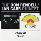 DON RENDELL The Don Rendell / Ian Carr Quintet ‎: Phase III / Live album cover