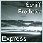 DON SCHIFF Express (as Schiff Brothers) album cover