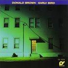 DONALD BROWN Early Bird album cover