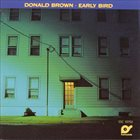 DONALD BROWN Early Bird album cover