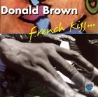 DONALD BROWN French Kiss album cover