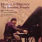 DONALD BROWN The Sweetest Sounds album cover