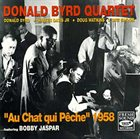 DONALD BYRD Au Chat Qui Pêche 1958 (Feat. Bobby Jaspar) album cover
