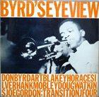 DONALD BYRD Byrd's Eye View (aka Donald Byrd Sextet) album cover