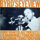 DONALD BYRD Byrd's Eye View album cover