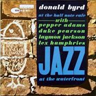 DONALD BYRD Donald Byrd at the Half Note Cafe, Vol. 1 album cover
