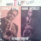 DONALD BYRD Donald Byrd - Hank Mobley - Kenny Drew : Hard Bop album cover