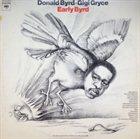 DONALD BYRD Early Byrd (with Gigi Gryce) album cover