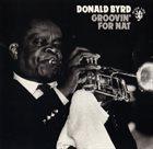 DONALD BYRD Groovin' for Nat album cover