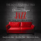 DONNA SINGER AND DOUG RICHARDS Jazz in the Living Room album cover