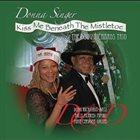 DONNA SINGER AND DOUG RICHARDS Kiss Me Beneath the Mistletoe album cover