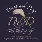 DONNA SINGER AND DOUG RICHARDS Take the Day Off: Escape with Jazz album cover