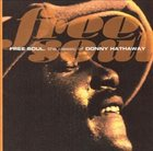 DONNY HATHAWAY Free Soul. The Classic Of Donny Hathaway album cover