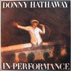 DONNY HATHAWAY In Performance album cover