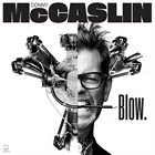 DONNY MCCASLIN Blow. album cover