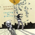 DONNY MCCASLIN Casting for Gravity album cover